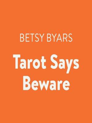 cover image of Tarot Says Beware