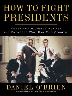cover image of How to Fight Presidents