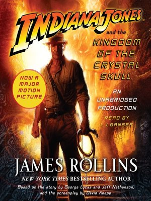 cover image of Indiana Jones and the Kingdom of the Crystal Skull
