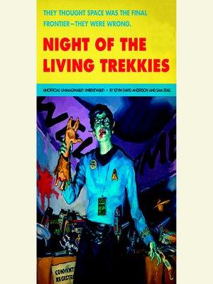 cover image of Night of the Living Trekkies