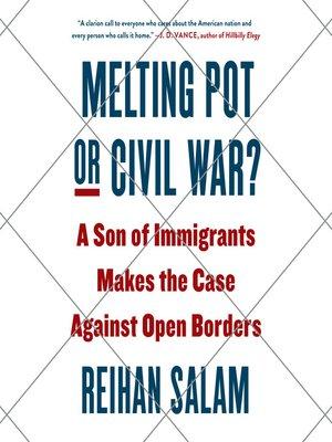 cover image of Melting Pot or Civil War?