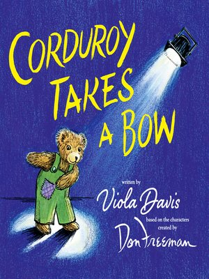 cover image of Corduroy Takes a Bow