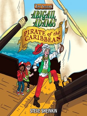 cover image of Abigail Adams, Pirate of the Caribbean
