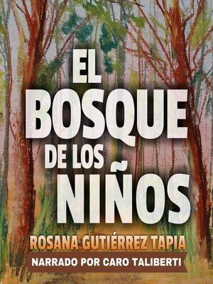 cover image of El Bosque de los Niños