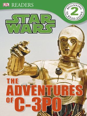 cover image of Star Wars: The Adventures of C-3PO