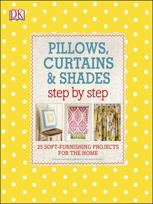 cover image of Pillows, Curtains, and Shades Step by Step