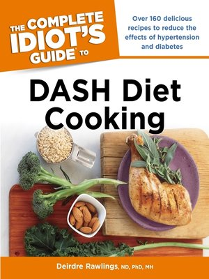 cover image of The Complete Idiot's Guide to DASH Diet Cooking