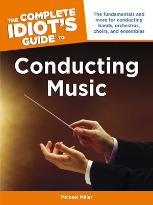 The Complete Idiot S Guide To Conducting Music By Michael border=