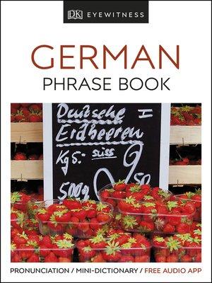 cover image of Eyewitness Travel Phrase Book German