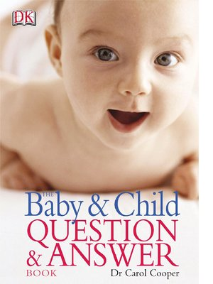 cover image of The Baby & Child Question & Answer Book