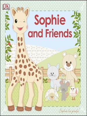 cover image of Sophie and Friends: With Touch and Feel