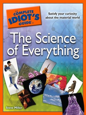 cover image of The Complete Idiot's Guide to the Science of Everything