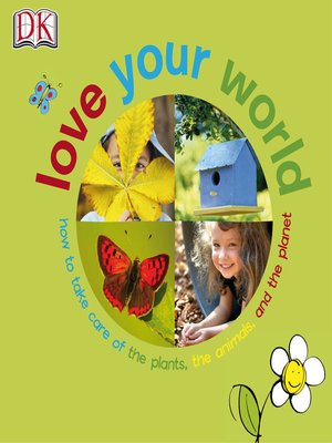 cover image of Love Your World