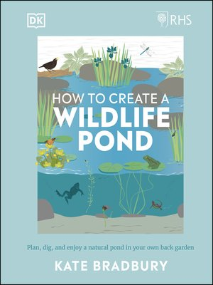 cover image of RHS How to Create a Wildlife Pond