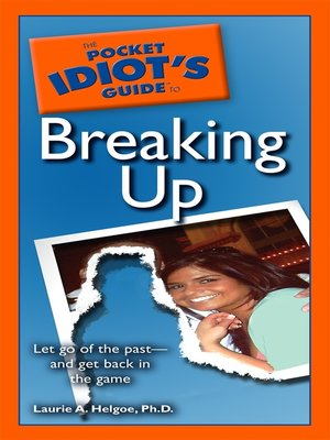 cover image of The Pocket Idiot's Guide to Breaking Up