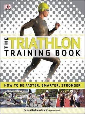 cover image of The Triathlon Training Book