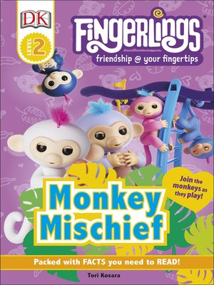 cover image of Fingerlings Monkey Mischief
