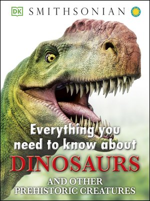 cover image of Everything You Need to Know about Dinosaurs