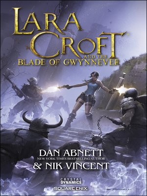 cover image of Lara Croft and the Blade of Gwynnever