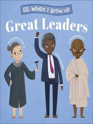 cover image of When I Grow Up--Great Leaders