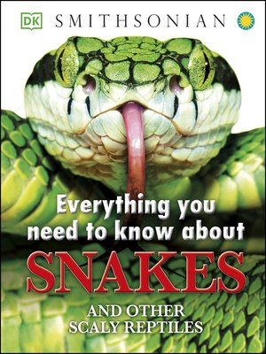 cover image of Everything You Need to Know About Snakes