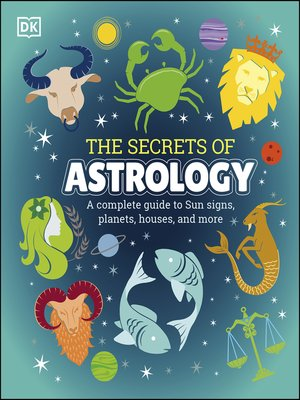 cover image of The Secrets of Astrology