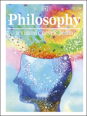 cover image of Philosophy a Visual Encyclopedia