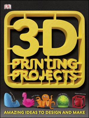 cover image of 3D Printing Projects