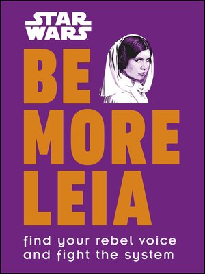 cover image of Star Wars Be More Leia
