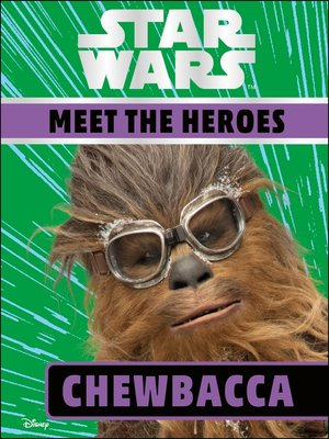 cover image of Star Wars: Meet the Heroes - Chewbacca