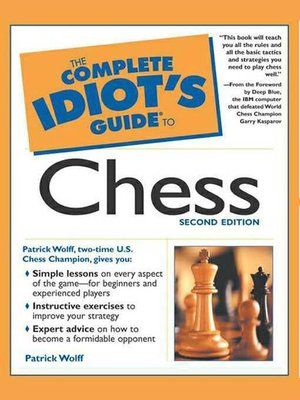 The complete idiots guide to chess by patrick wolff overdrive the complete idiots guide to chess fandeluxe Images