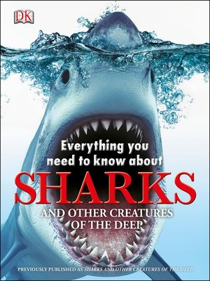 cover image of Everything You Need to Know About Sharks