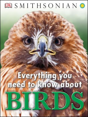 cover image of Everything You Need to Know About Birds