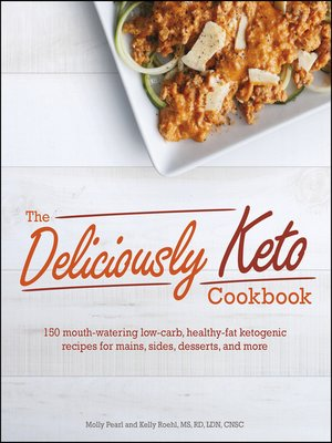 cover image of The Deliciously Keto Cookbook