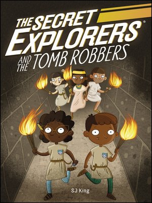 cover image of The Secret Explorers and the Tomb Robbers