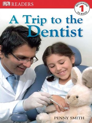 cover image of A Trip to the Dentist