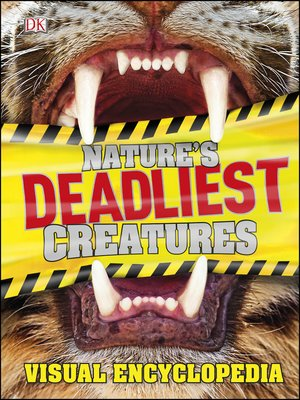 cover image of Nature's Deadliest Creatures Visual Encyclopedia