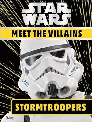 cover image of Star Wars: Meet the Villains - Stormtroopers