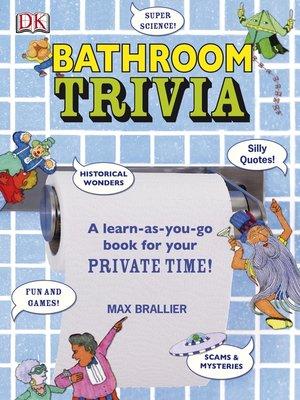 cover image of Bathroom Trivia