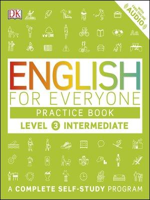 cover image of Level 3: Intermediate, Practice Book
