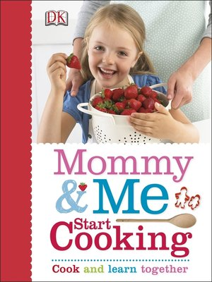 cover image of Mommy and Me Start Cooking