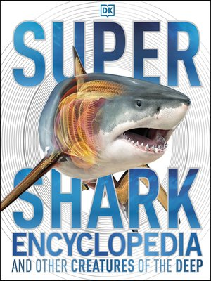 cover image of Super Shark Encyclopedia