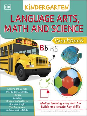 cover image of Language Arts, Math, and Science: Kindergarten