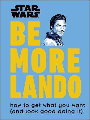 cover image of Star Wars Be More Lando