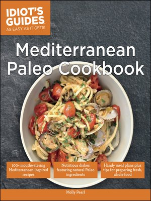 cover image of Idiot's Guides - Mediterranean Paleo Cookbook