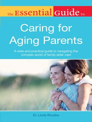 cover image of The Essential Guide to Caring for Aging Parents