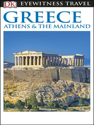 cover image of DK Eyewitness Travel Guide - Greece, Athens & the Mainland