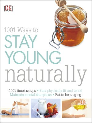 cover image of 1001 Ways to Stay Young Naturally