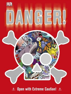 cover image of Danger!