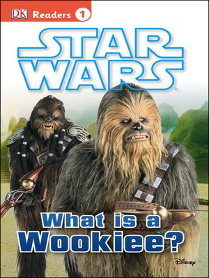cover image of Star Wars: What Is A Wookiee?
